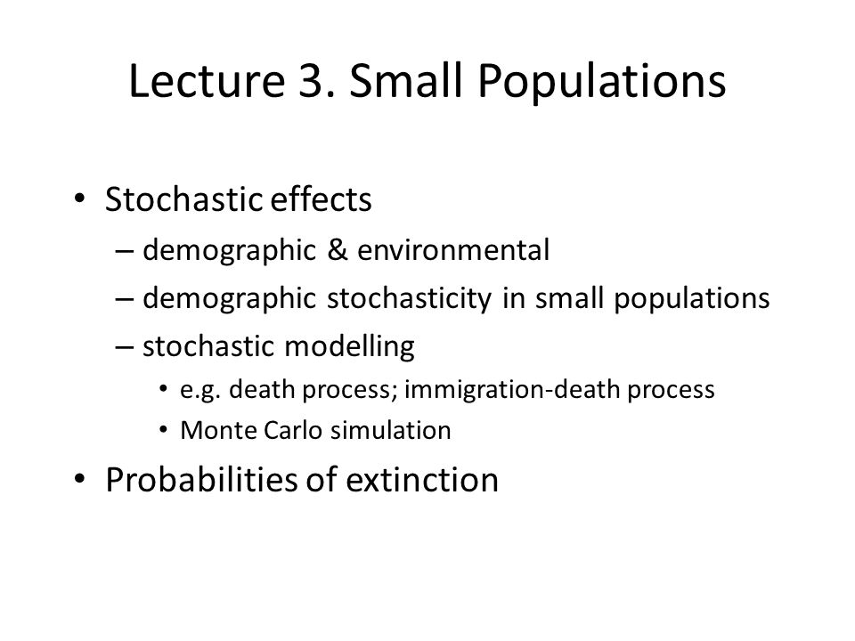 Lecture 3. Small Populations