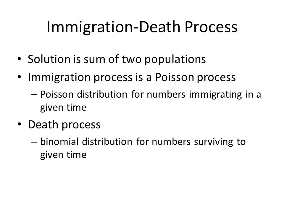 Immigration-Death Process