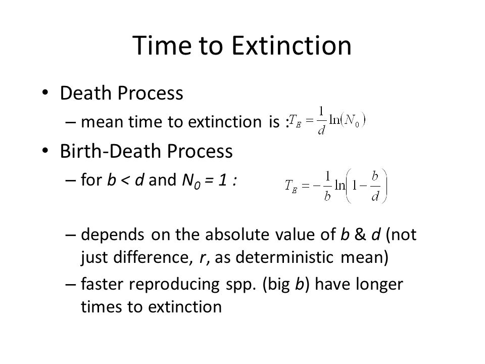 Time to Extinction Death Process Birth-Death Process