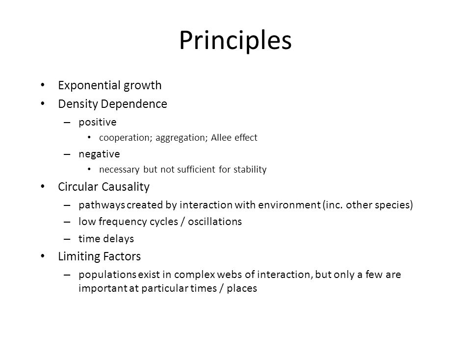 Principles Exponential growth Density Dependence Circular Causality