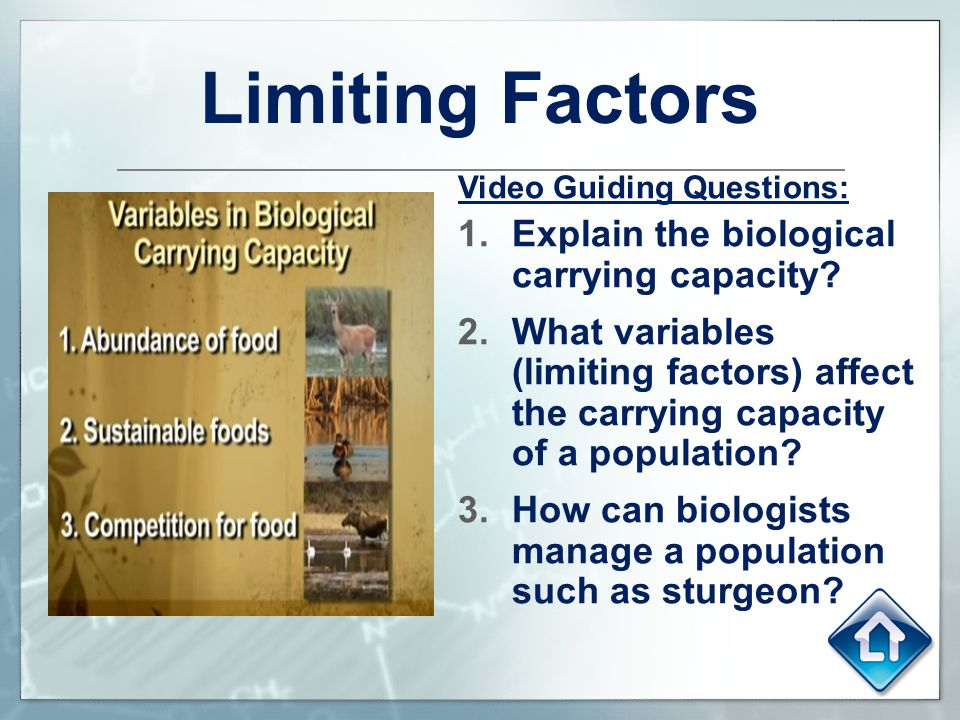 Limiting Factors Explain the biological carrying capacity