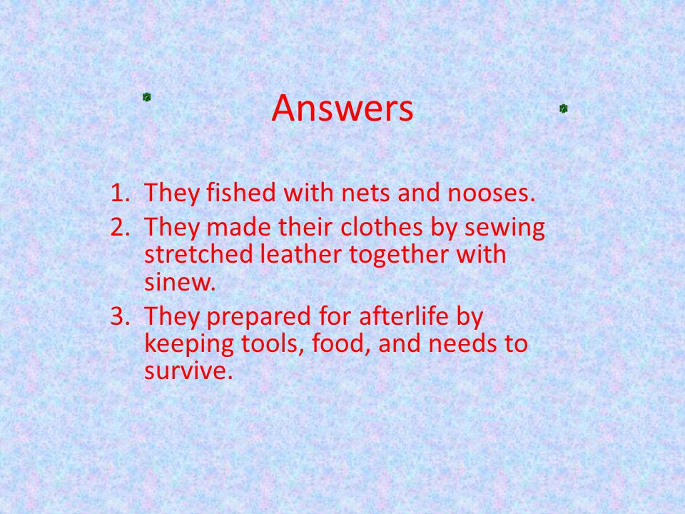 Answers They fished with nets and nooses.