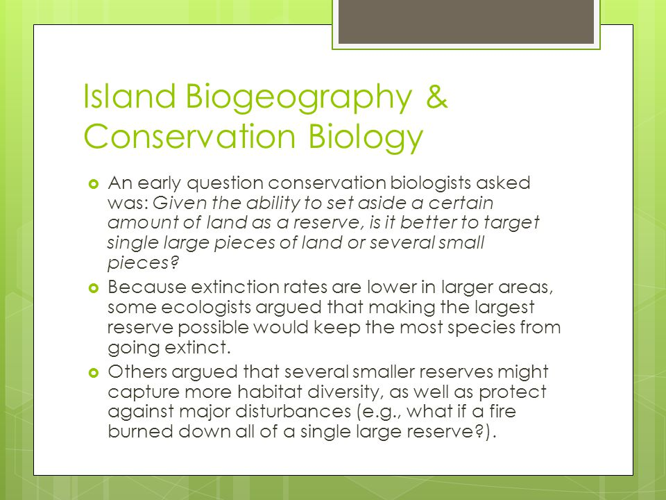 Island Biogeography & Conservation Biology