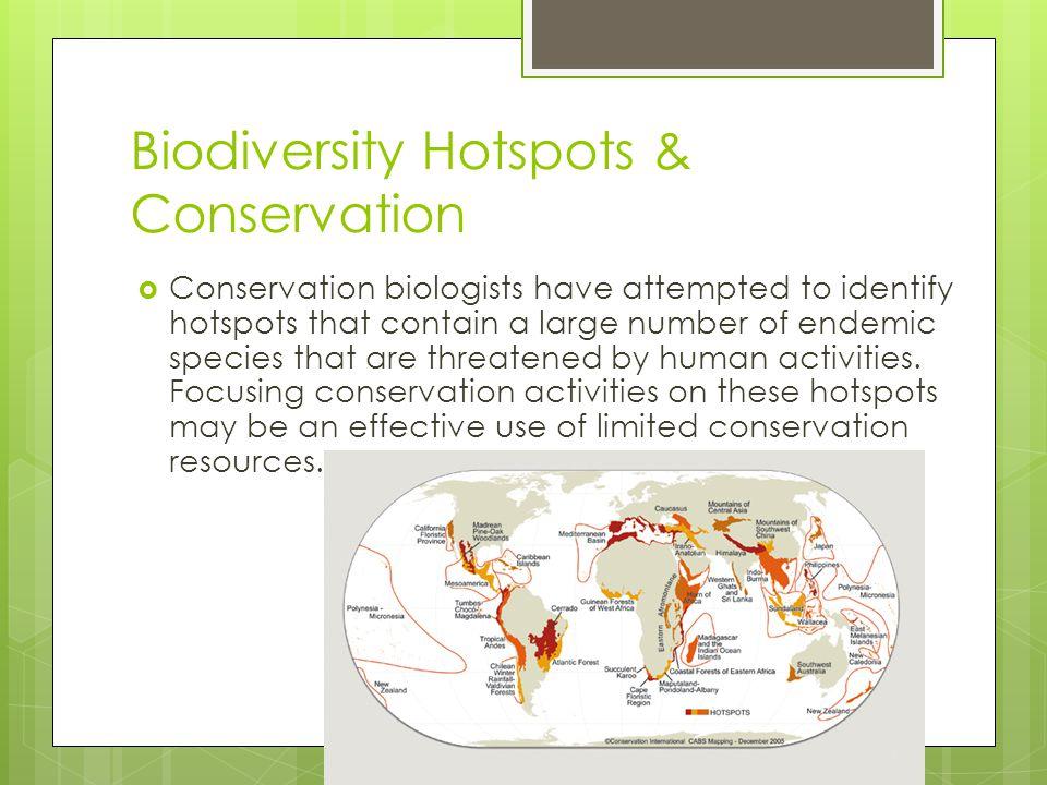 Biodiversity Hotspots & Conservation
