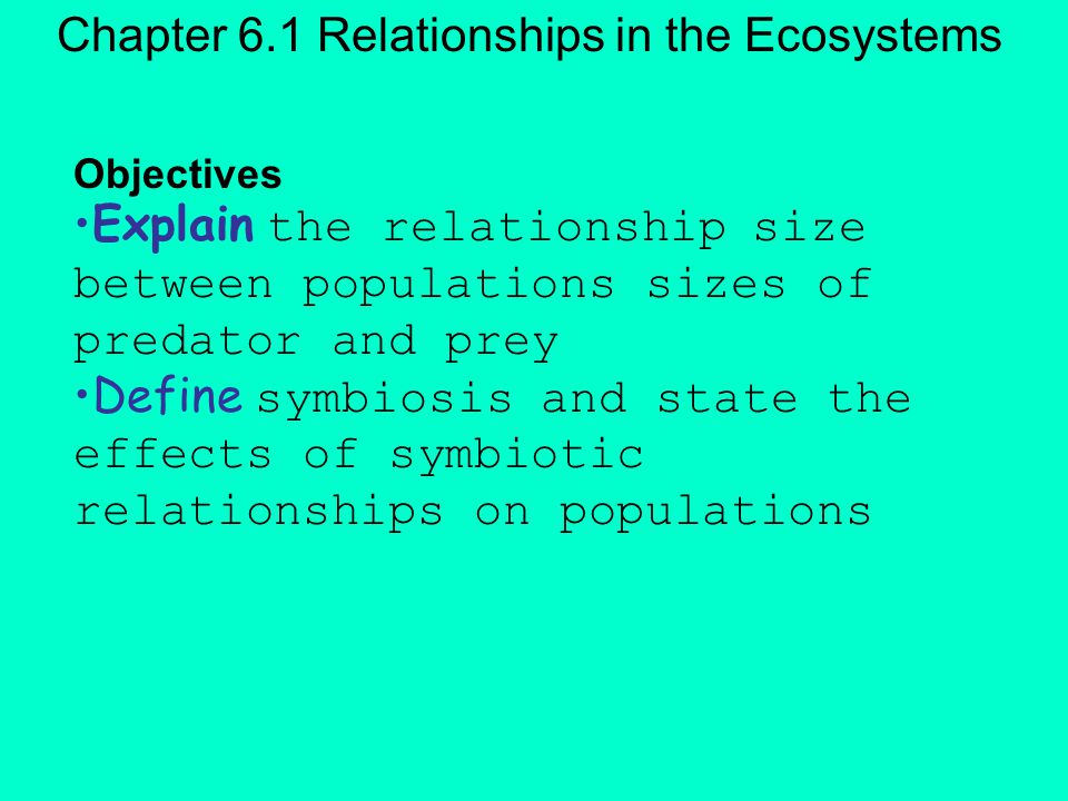 Chapter 6.1 Relationships in the Ecosystems