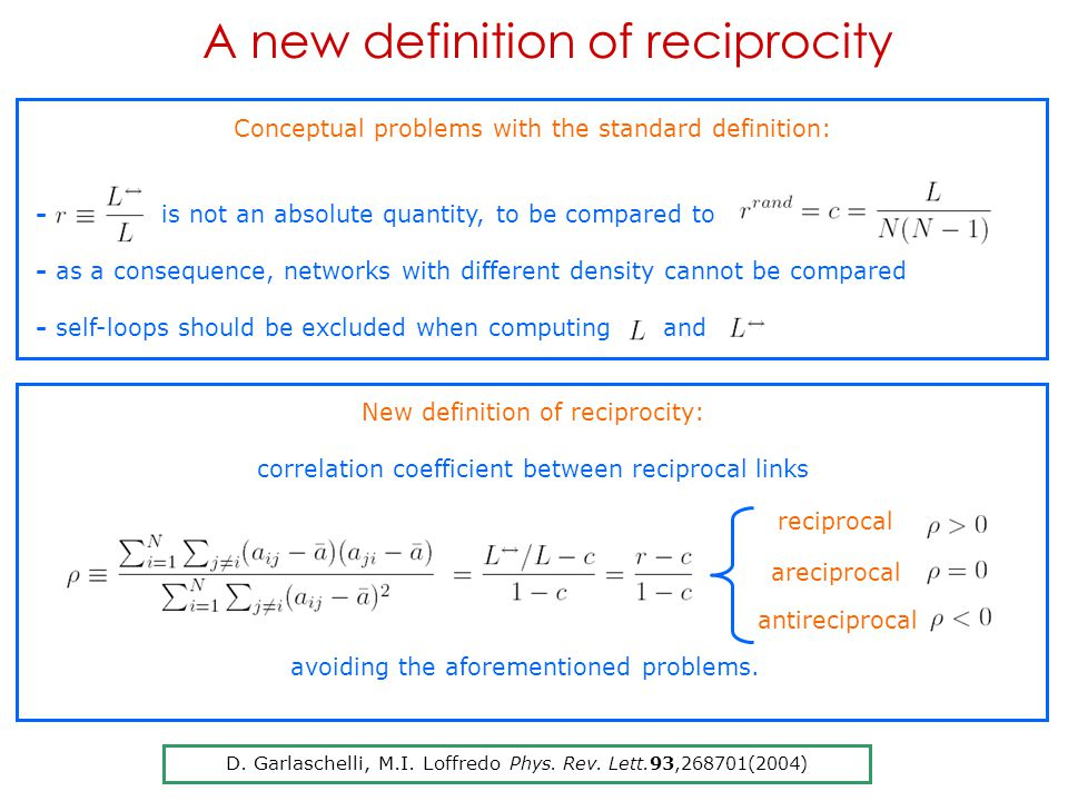 A new definition of reciprocity