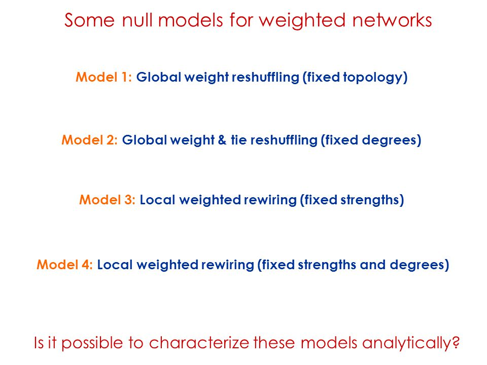 Some null models for weighted networks
