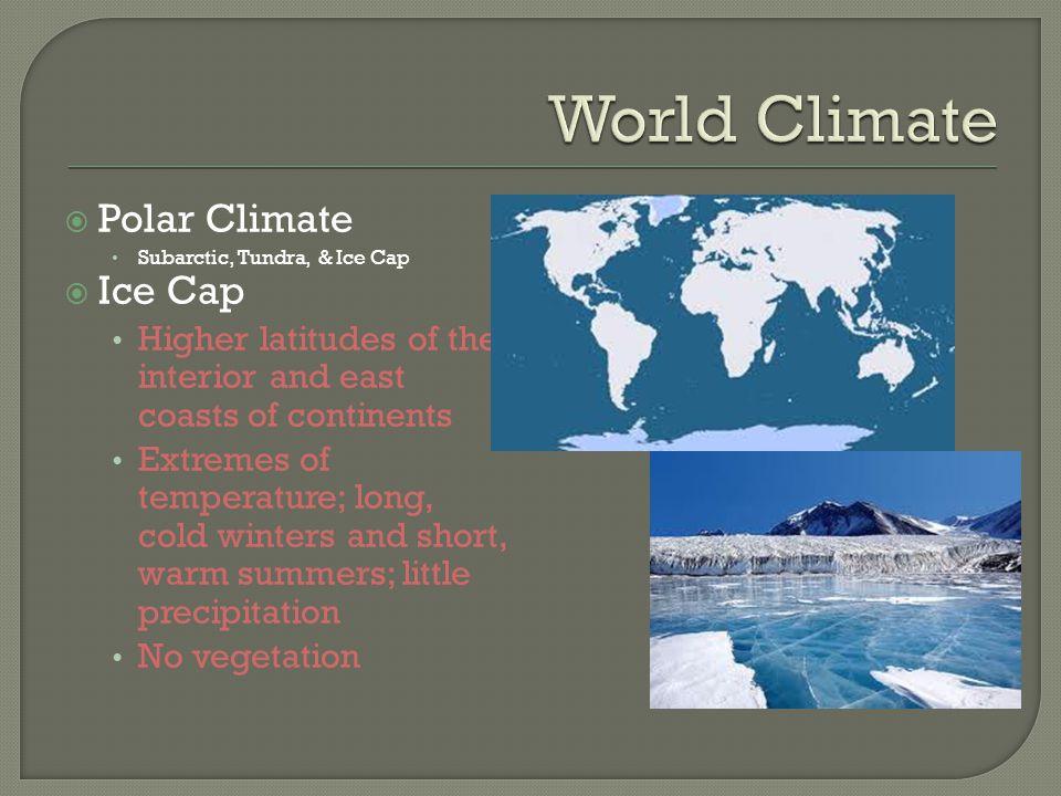 World Climate Polar Climate Ice Cap