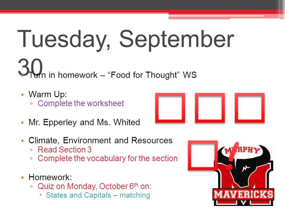Tuesday, September 30 HOPS! Turn in homework – Food for Thought WS