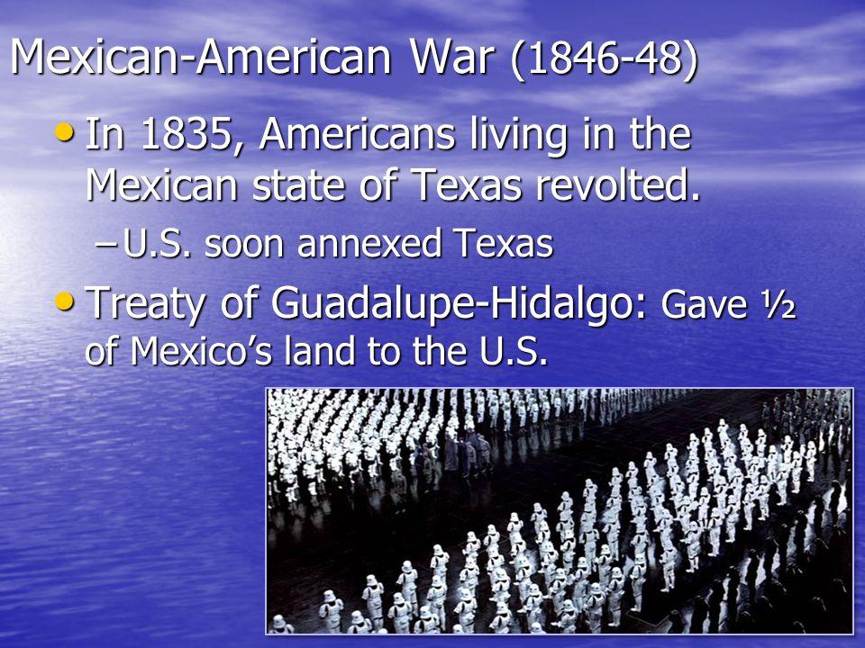 Mexican-American War (1846-48)