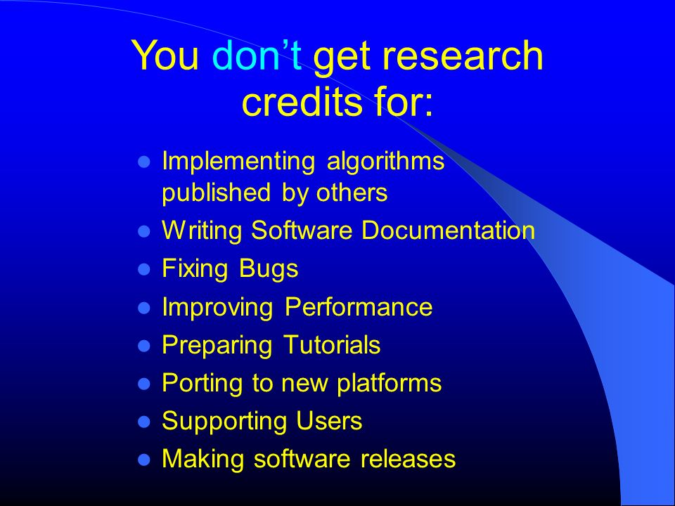 You don't get research credits for: