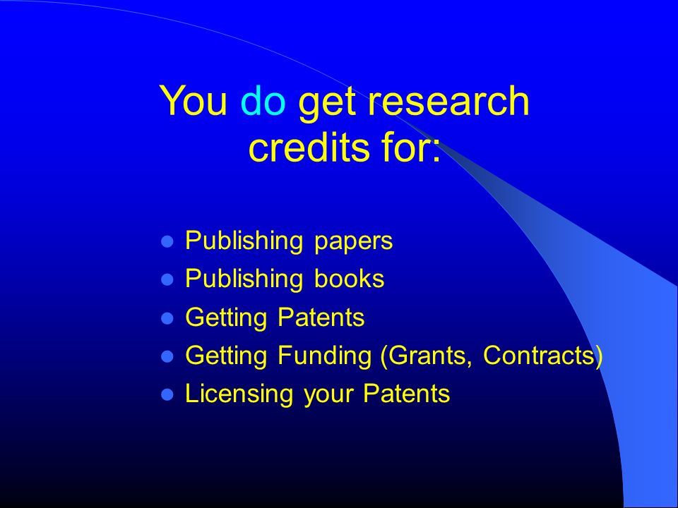 You do get research credits for: