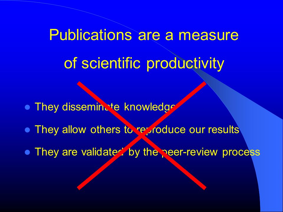 Publications are a measure of scientific productivity