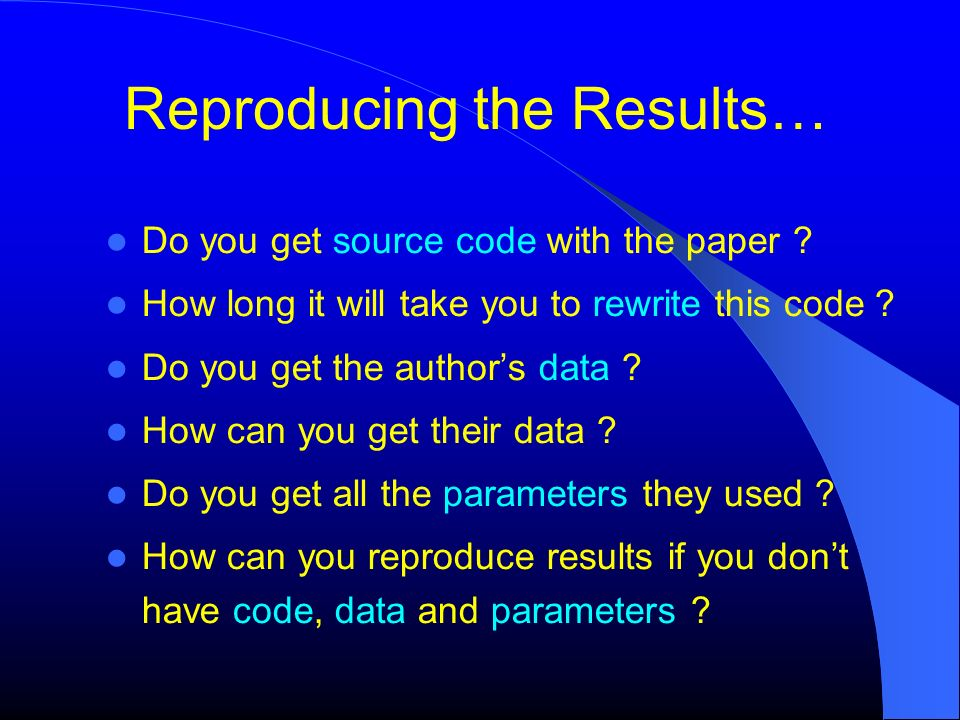 Reproducing the Results…