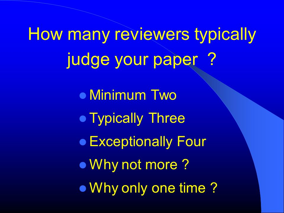 How many reviewers typically judge your paper