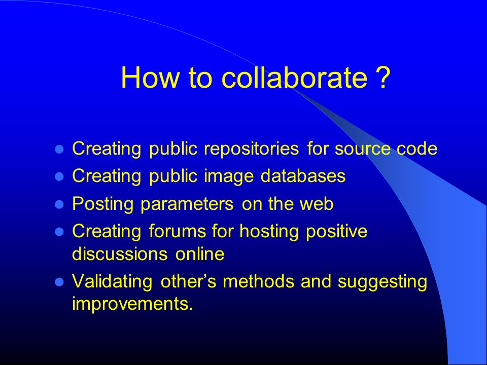 How to collaborate Creating public repositories for source code