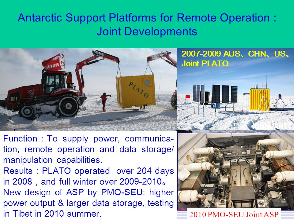 Antarctic Support Platforms for Remote Operation : Joint Developments