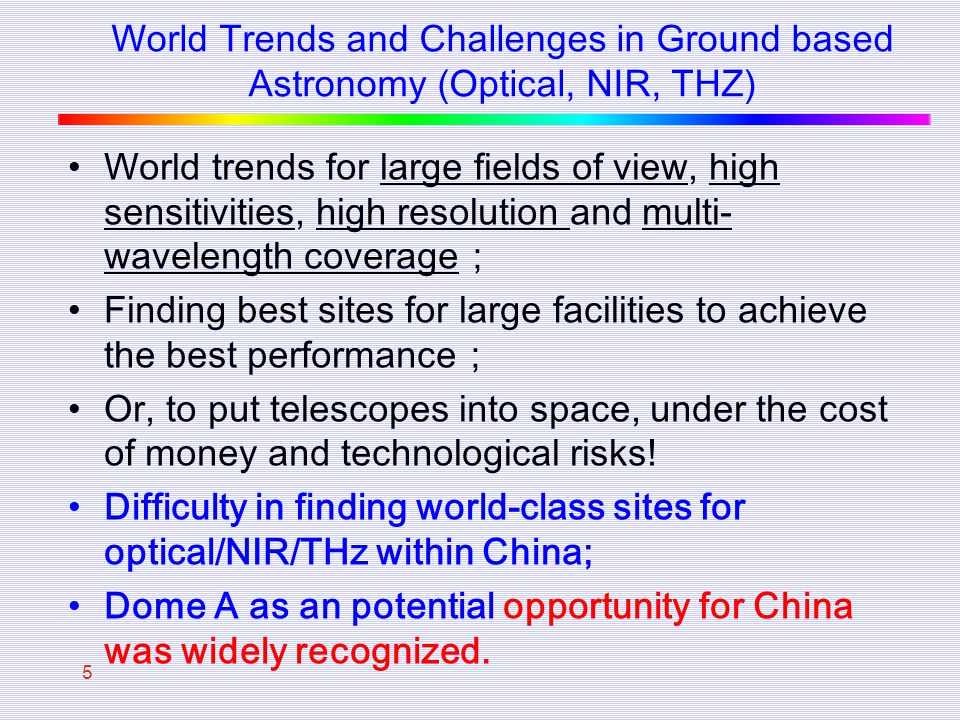 World Trends and Challenges in Ground based Astronomy (Optical, NIR, THZ)