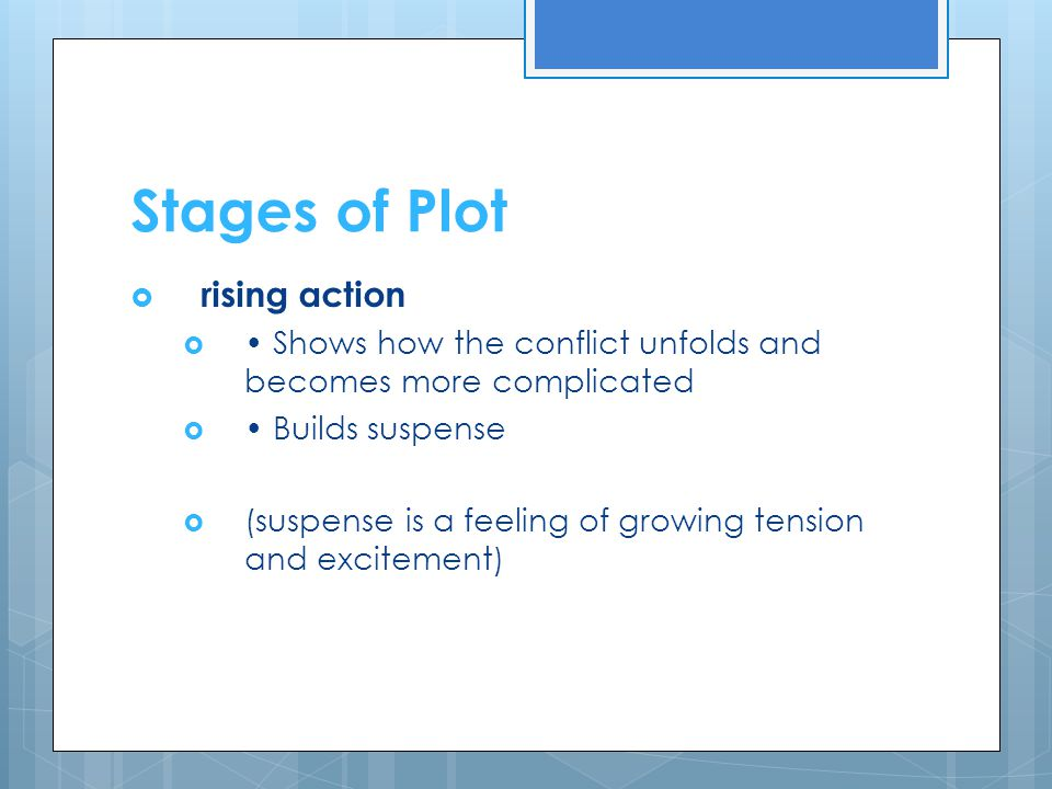 Stages of Plot rising action