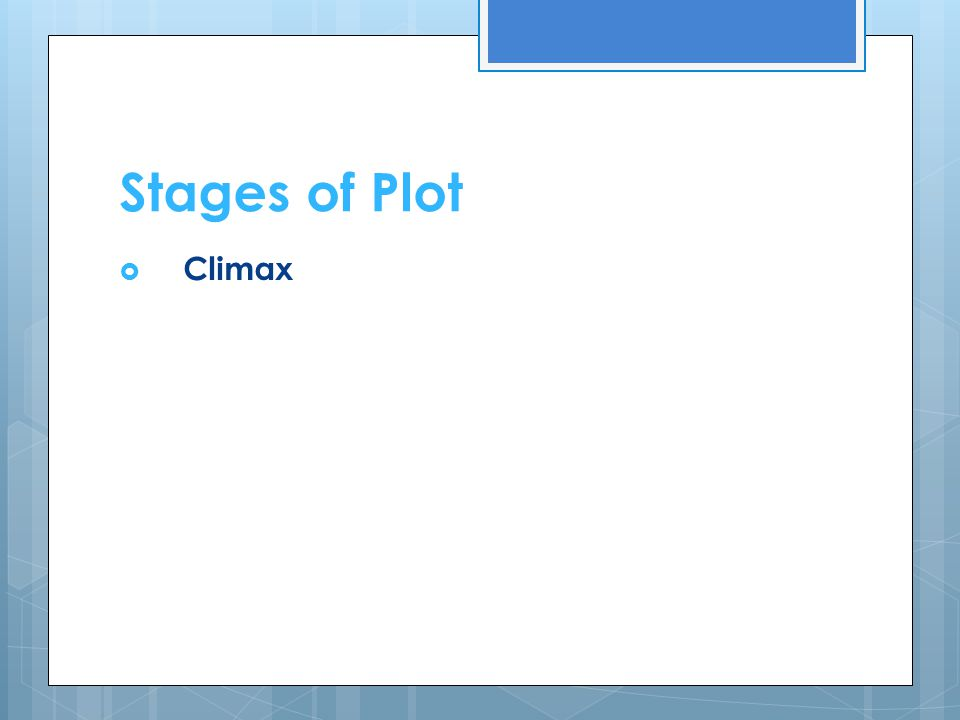 Stages of Plot Climax