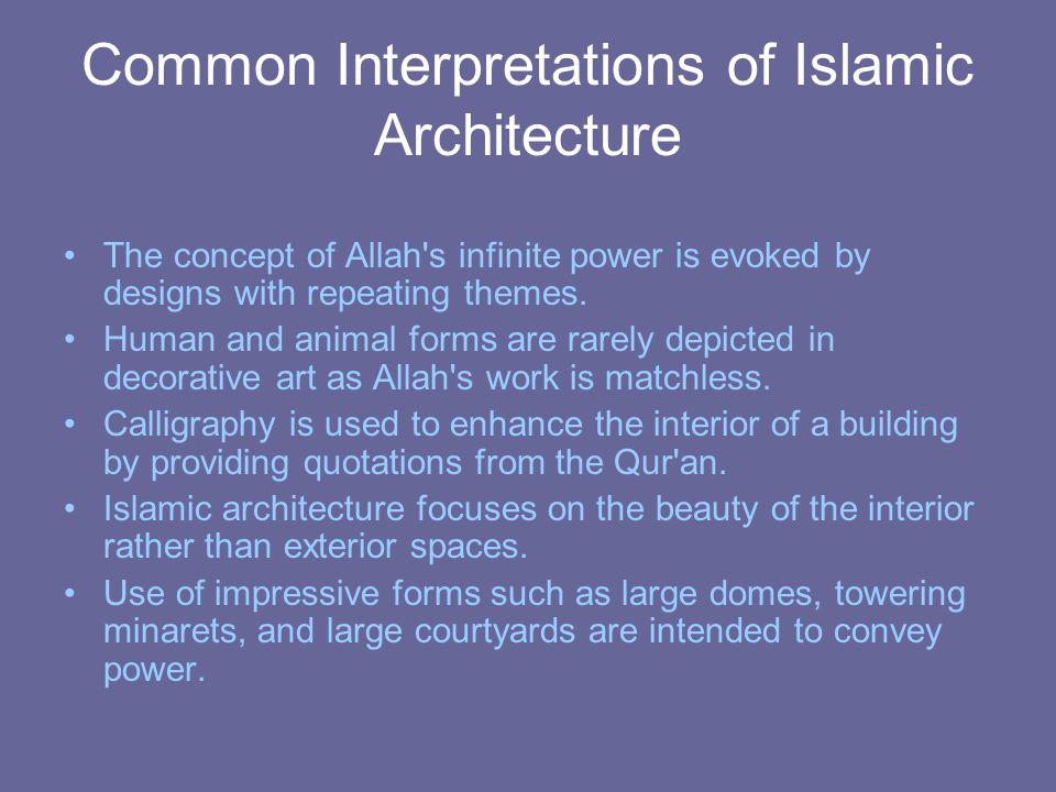 Common Interpretations of Islamic Architecture