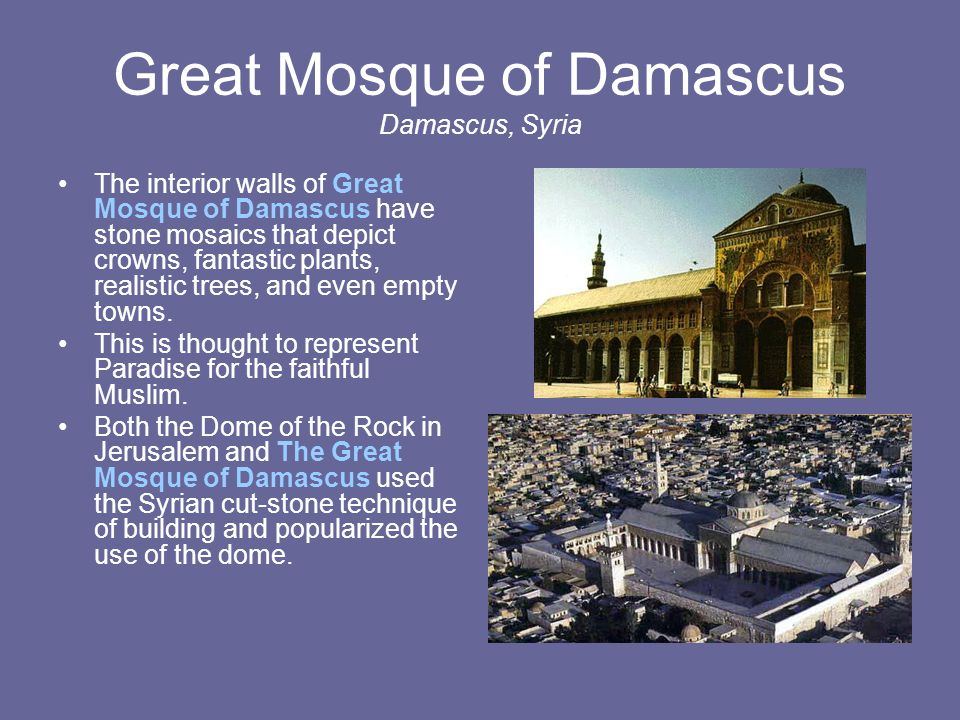 Great Mosque of Damascus Damascus, Syria