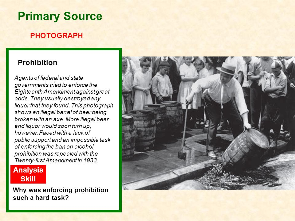Primary Source PHOTOGRAPH Prohibition Prohibition Analysis Skill