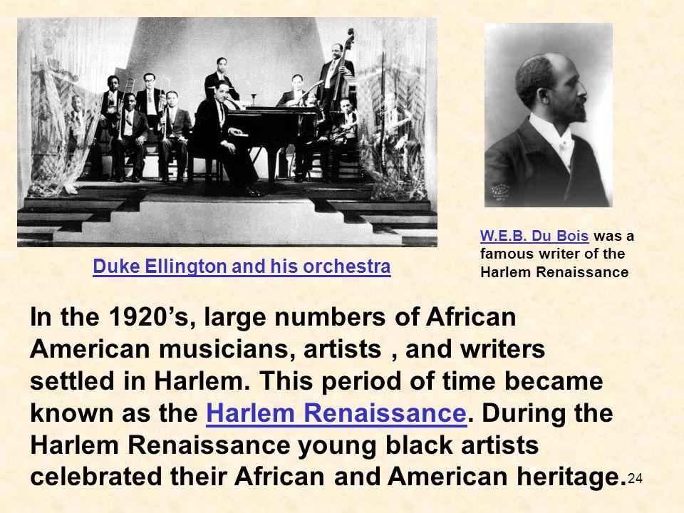 W.E.B. Du Bois was a famous writer of the Harlem Renaissance