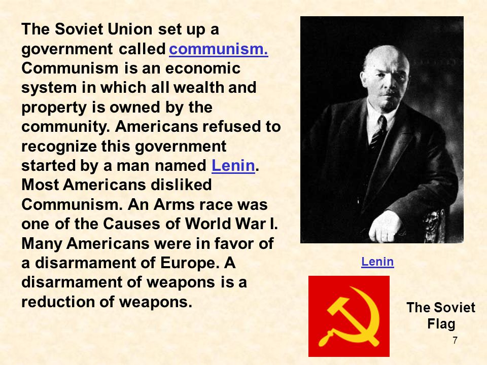 The Soviet Union set up a government called communism