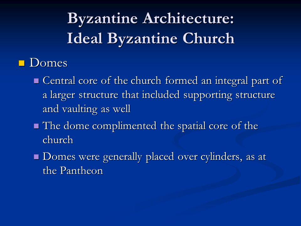 Byzantine Architecture: Ideal Byzantine Church