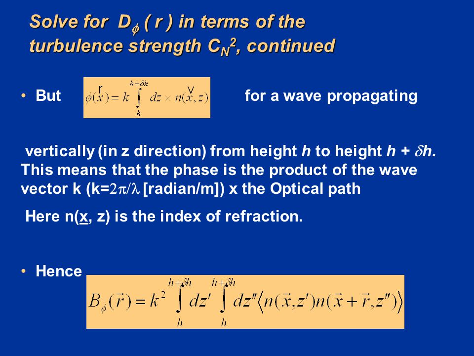 Solve for D ( r ) in terms of the turbulence strength CN2, continued