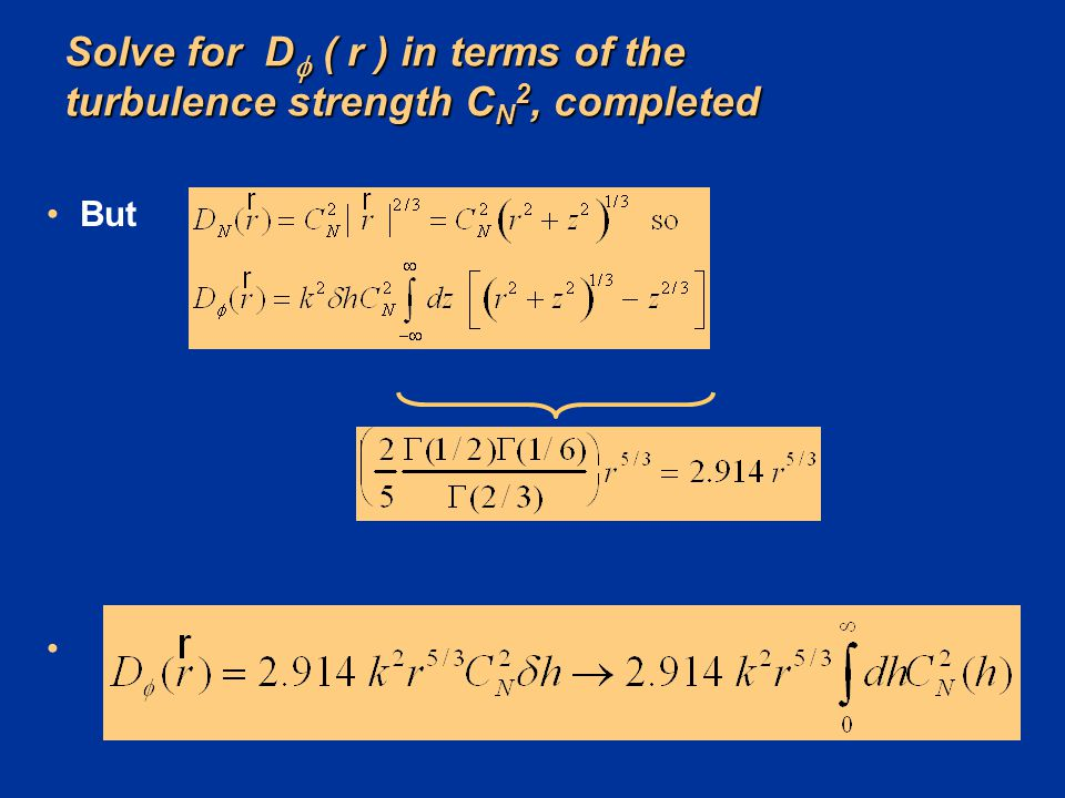 Solve for D ( r ) in terms of the turbulence strength CN2, completed