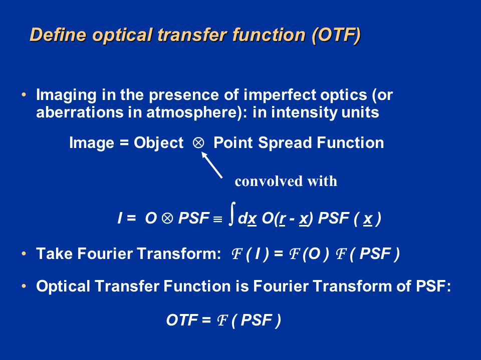 Define optical transfer function (OTF)