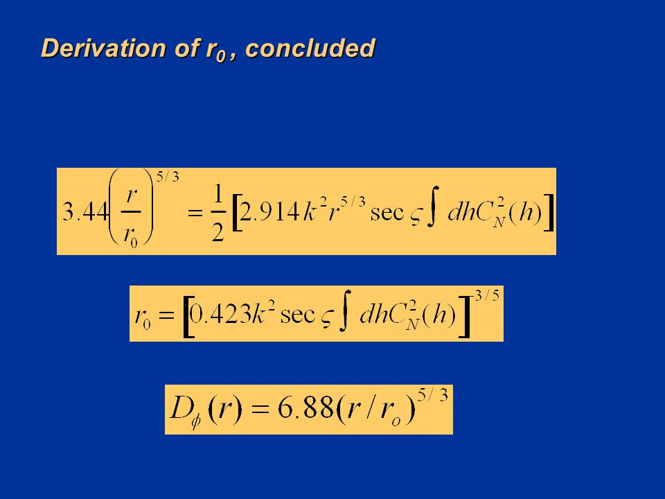 Derivation of r0 , concluded