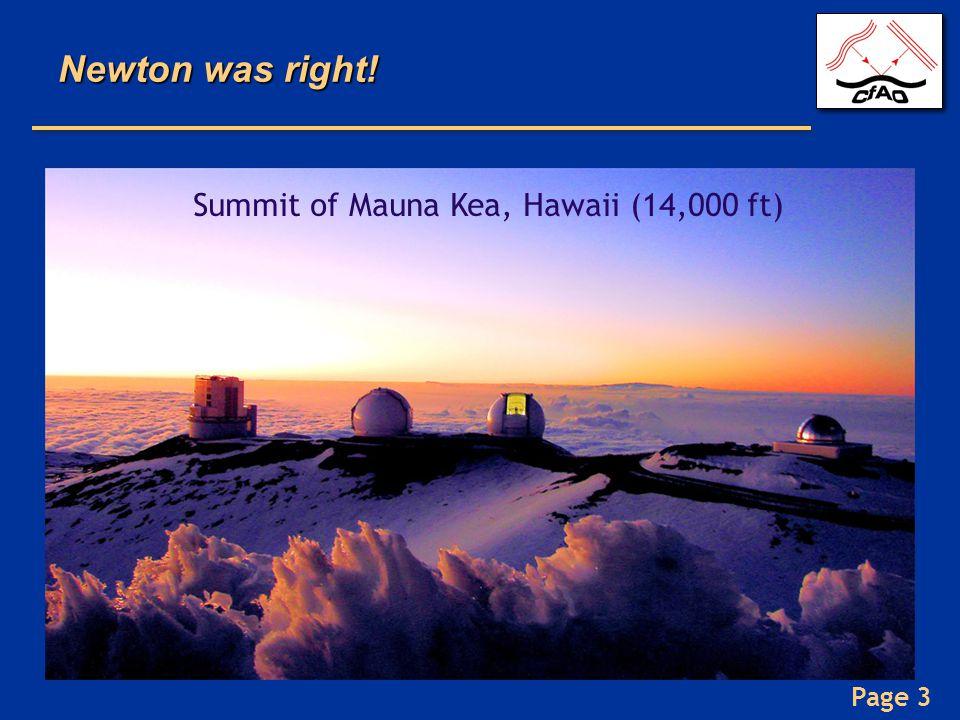 Newton was right! Summit of Mauna Kea, Hawaii (14,000 ft)