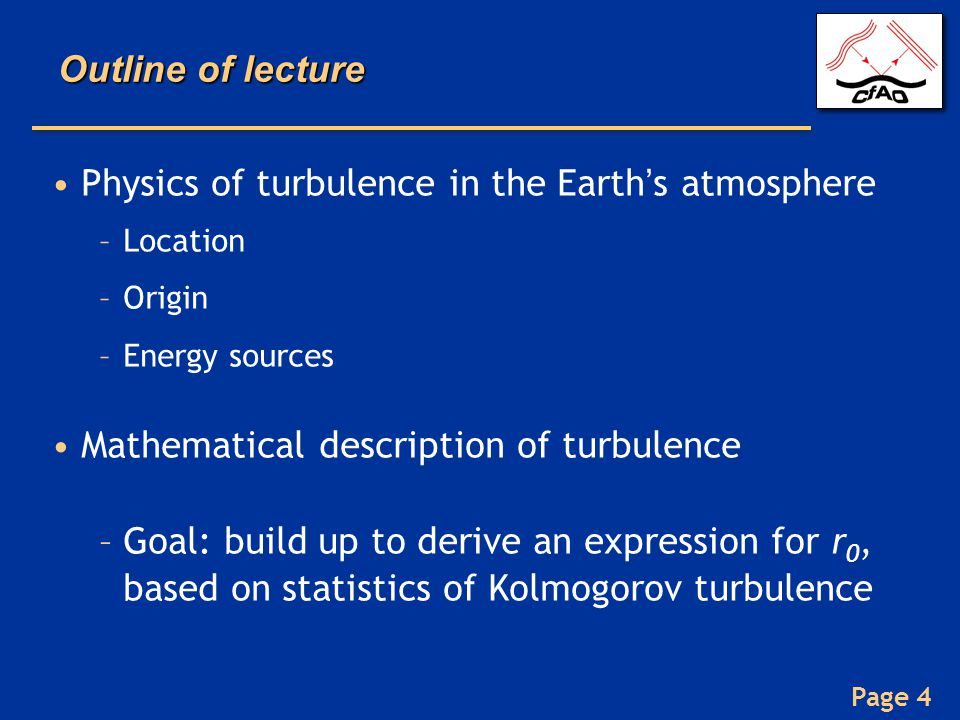Physics of turbulence in the Earth's atmosphere