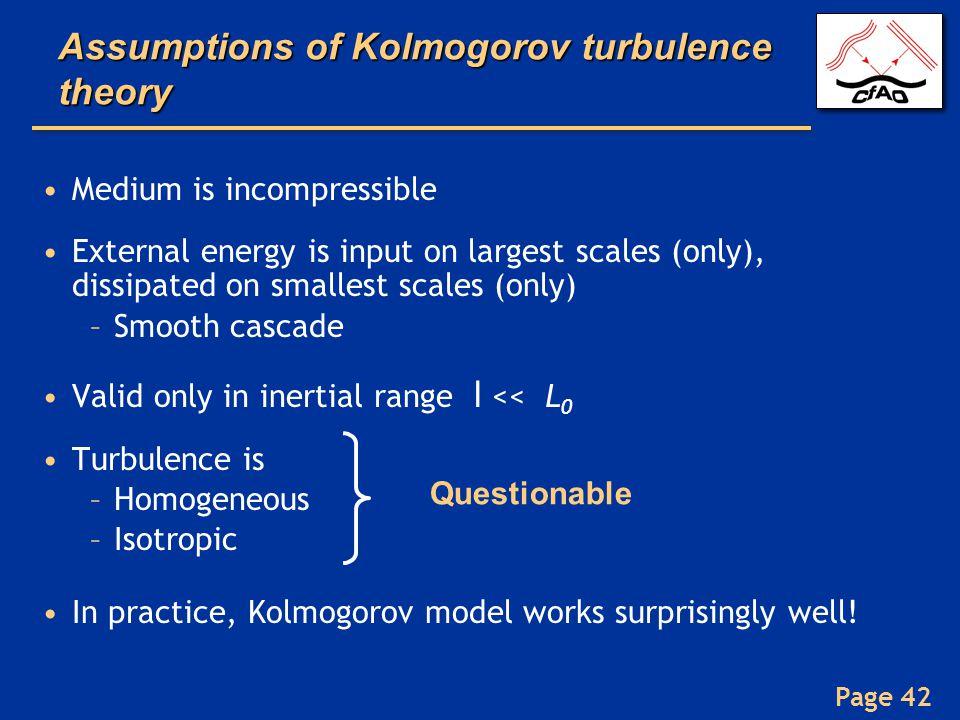 Assumptions of Kolmogorov turbulence theory
