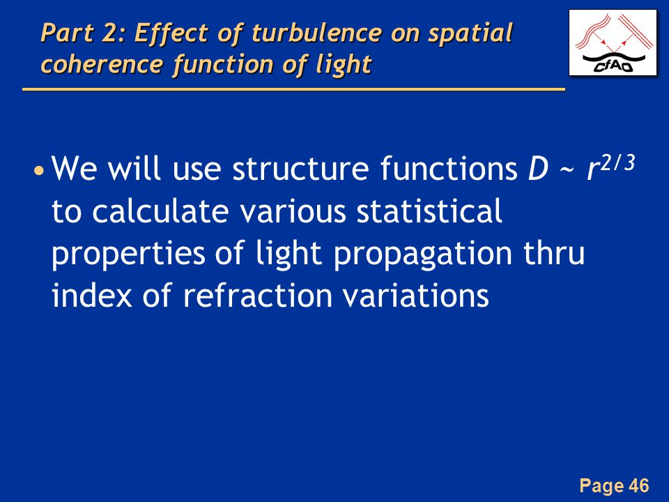 Part 2: Effect of turbulence on spatial coherence function of light