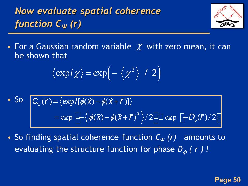 Now evaluate spatial coherence function CΨ (r)