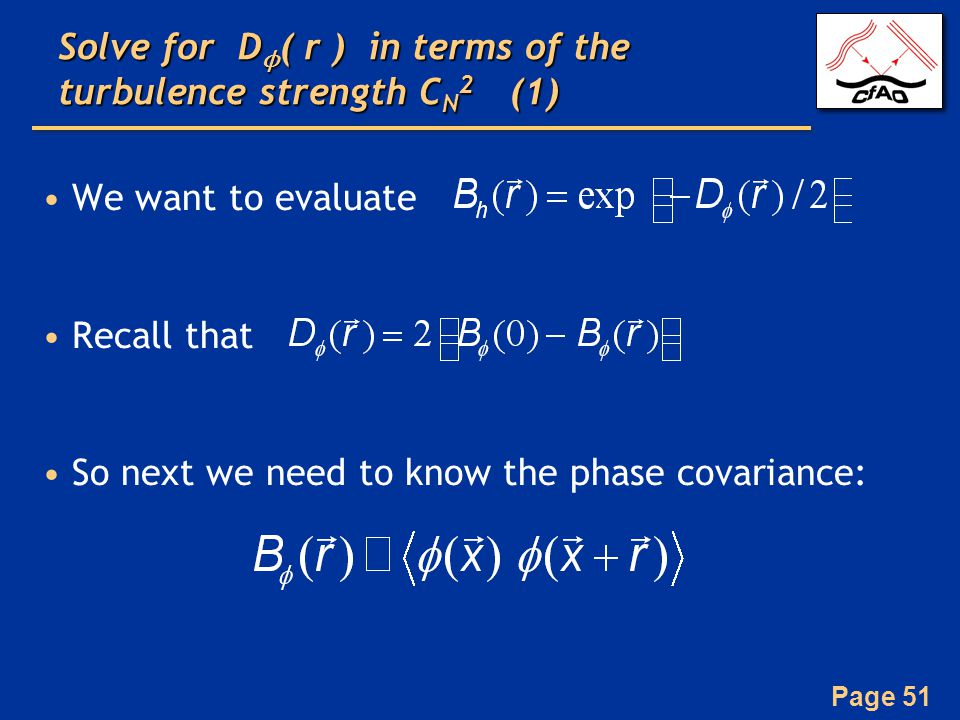 Solve for Dϕ( r ) in terms of the turbulence strength CN2 (1)