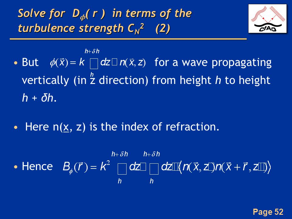 Solve for Dϕ( r ) in terms of the turbulence strength CN2 (2)