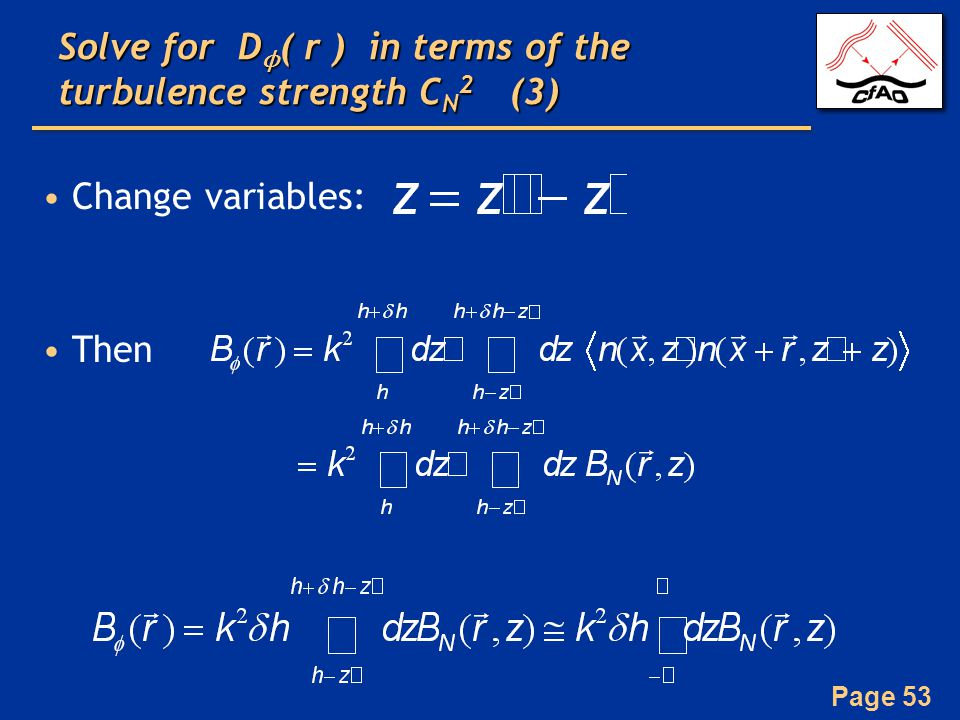 Solve for Dϕ( r ) in terms of the turbulence strength CN2 (3)