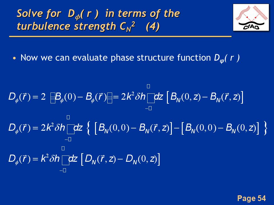 Solve for Dϕ( r ) in terms of the turbulence strength CN2 (4)