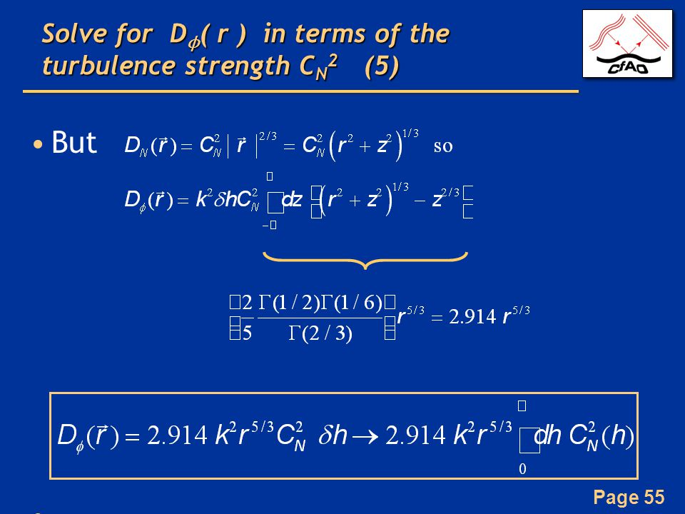 Solve for Dϕ( r ) in terms of the turbulence strength CN2 (5)