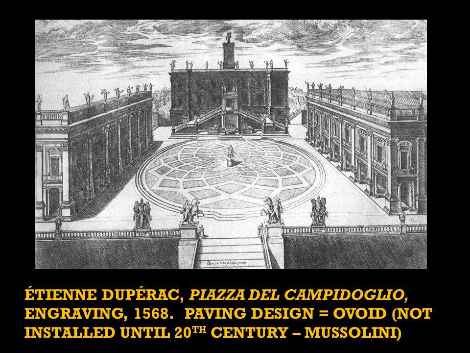 ÉTIENNE DUPÉRAC, PIAZZA DEL CAMPIDOGLIO, ENGRAVING, 1568