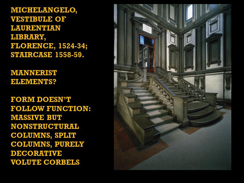 Michelangelo, vestibule of laurentian library, florence, 1524-34; staircase 1558-59.