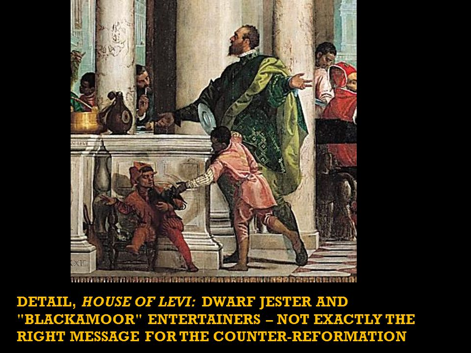 DETAIL, HOUSE OF LEVI: DWARF JESTER AND BLACKAMOOR ENTERTAINERS – NOT EXACTLY THE RIGHT MESSAGE FOR THE COUNTER-REFORMATION