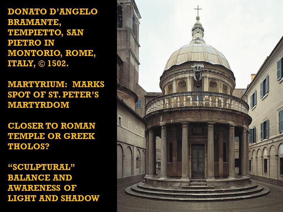DONATO D'ANGELO BRAMANTE, Tempietto, San Pietro in Montorio, Rome, Italy, © 1502.
