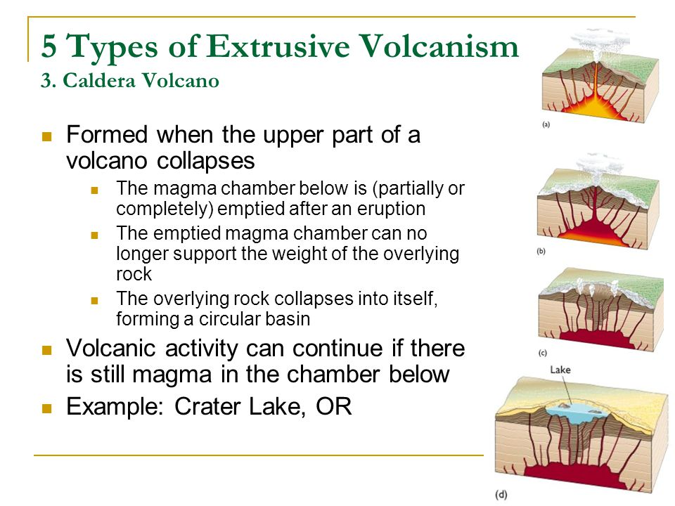 5 Types of Extrusive Volcanism 3. Caldera Volcano