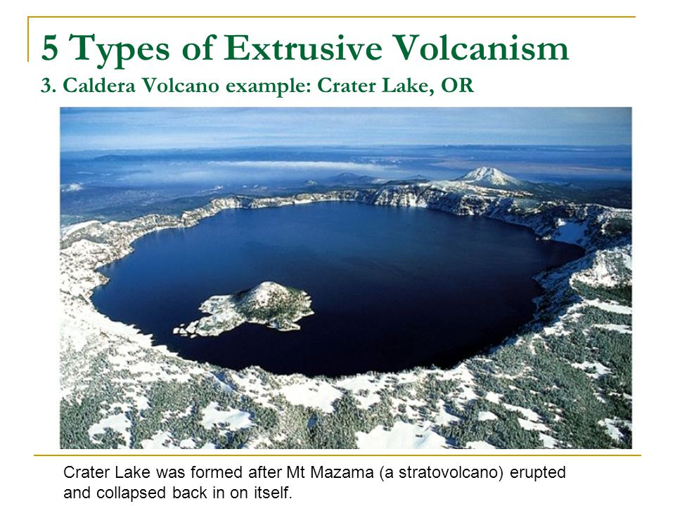 5 Types of Extrusive Volcanism 3